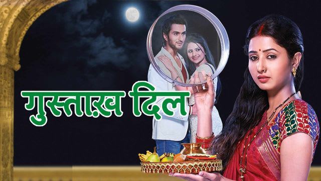 Source Watch Gustakh Dil Full Episodes Online For Free On Hotstar Com